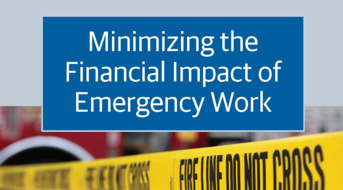 When Disaster Strikes: Minimize the Financial Impact of Emergency Construction Work