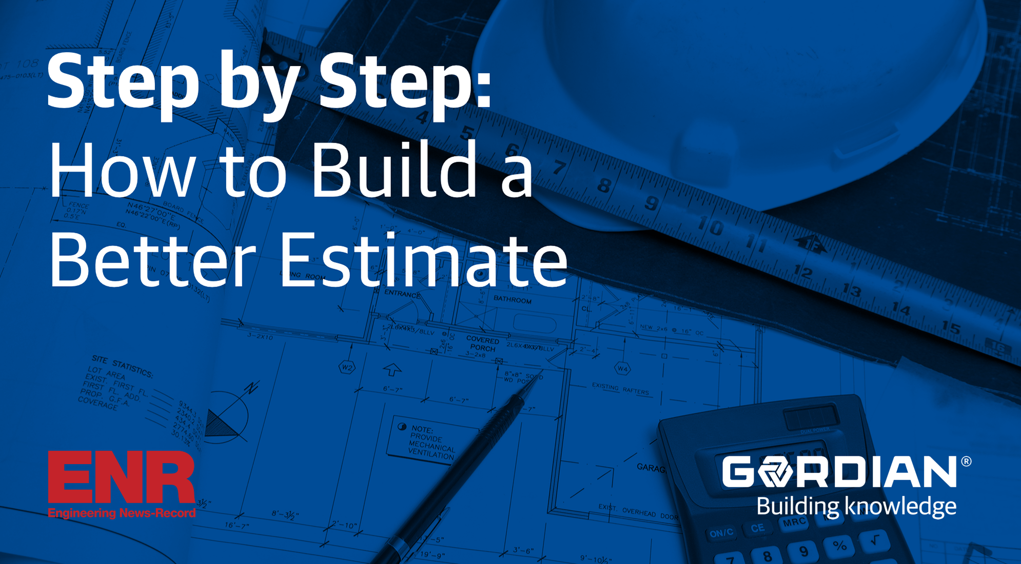 Step by Step: How to Build a Better Estimate 2