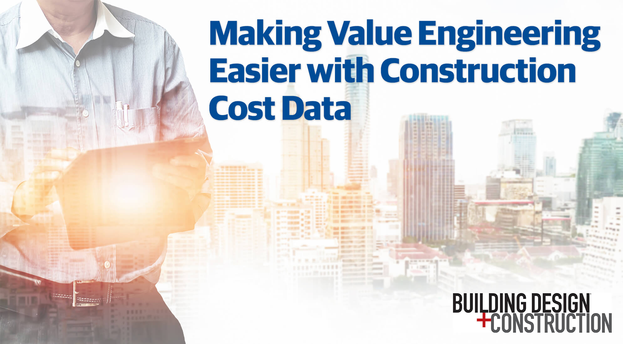 Making Value Engineering Easier with Construction Cost Data