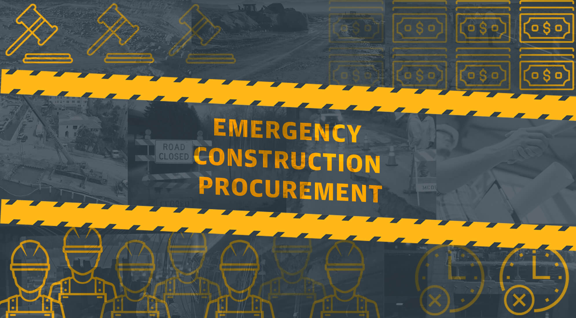 Prepared, Not Scared: Emergency Construction Procurement