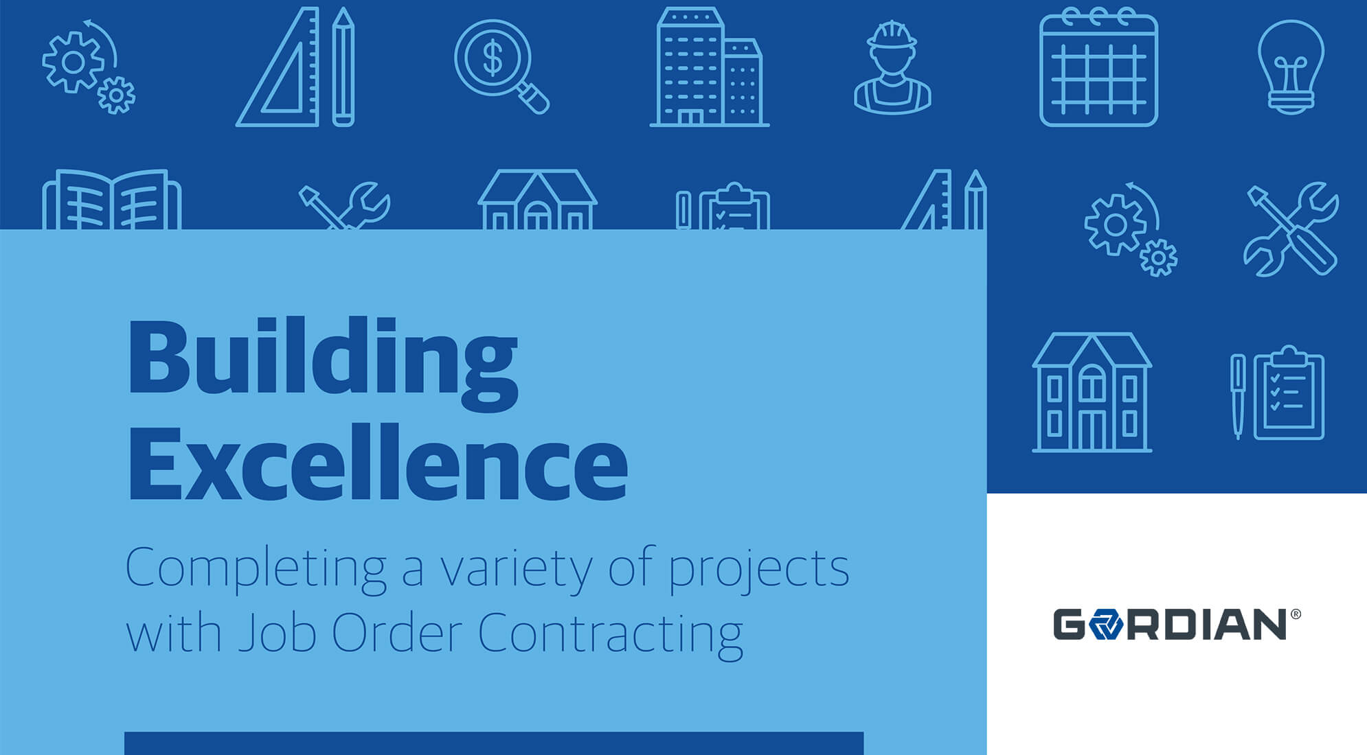 Building Excellence with Job Order Contracting.